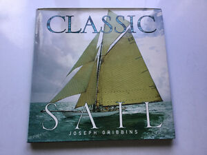 Classic Sail by Joseph Gribbins Wooden Dinghies Yachts Yawls