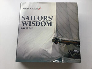 Sailors' Wisdom: Day by Day by Philip Plisson