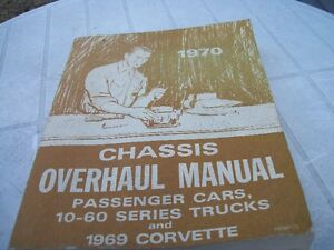 1-LIVRE CHASSIS OVERHAUL MANUAL G.M. 1970,VINTAGE.