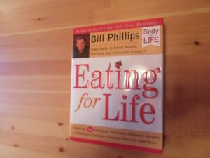 BOOK - EATING FOR LIFE - BILL PHILLIPS