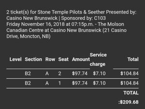 2 tickets Stone Temple Pilots / Seether @ Casino New Brunswick