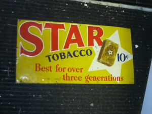 RARE ORIGINAL 1930'S STAR TOBACCO TIN SIGN.  GREAT GRAPHICS!