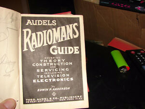 Audels radiomans guide;: Covering theory,construction, & service Strathcona County Edmonton Area image 3