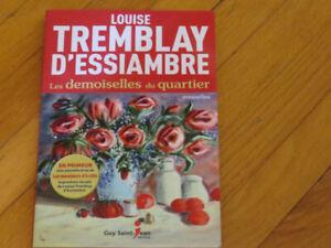 DEMOISELLES DE QUARTIER/  LOUISE ESSIAMBRE TREMBLAY