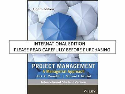 Project Management : A Managerial Approach by Samuel J. Mantel and Jack R. Me...