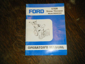 Ford ST826 Snow Thrower #09GN5324 Operators Manual