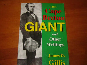 THE CAPE BRETON GIANT and OTHER WRITINGS by James D. Gillis