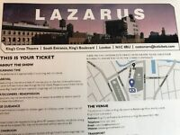 Lazarus tickets x 4 for sat 26th Nov 2016 Great seats