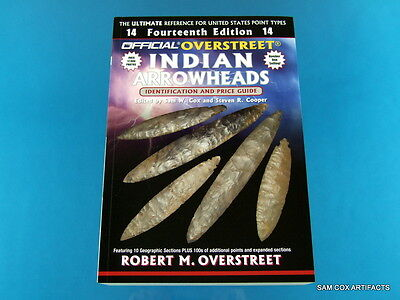 Signed Copy of the All New Overstreet Indian Arrowheads 14th Edition Guide