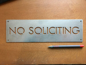 NO SOLICITING Stainless Steel SIGN