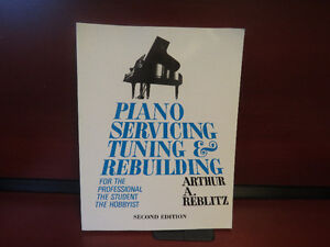 Piano Servicing, Tuning, and Rebuilding: For the Professional, t
