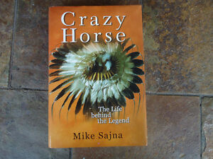 CRAZY HORSE THE LIFE BEHIND THE LEGEND 1ST ED 2000