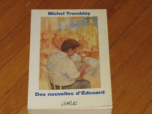 --MICHEL TREMBLAY##* / DES NOUVELLES D'ÉDOUARD /littérature