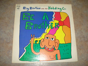 "Big Brother And The Holding Company ""Be A Brother"" Vinyl Album"