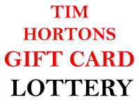 CHANCE TO WIN $20 Tim Hortons gift card for completing survey