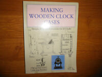 Making Wooden Clock Cases: Designs, Plans & Instructions for 20
