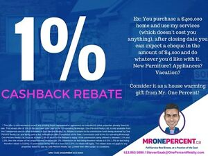 1% CASHBACK REBATE WHEN BUYING YOUR NEXT HOME!
