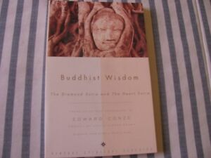 Bouddhist Wisdom, The Diamond Sutra and The Heart Sutra