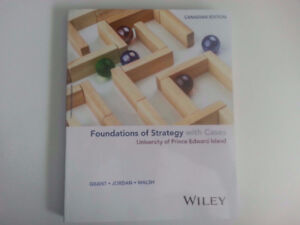 Business 391 - Strategic Management Foundations of Strategy with