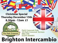 Brighton English/Spanish Language Exchange Christmas Special º°°º Dec 15th º°°º 8.30pm