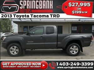 2013 Toyota Tacoma TRD w/BackUp Cam $199B/W INSTANT APPROVAL, DR