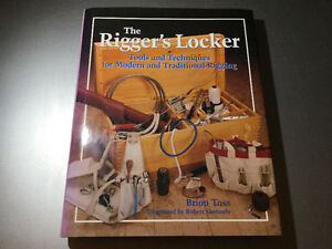 The Rigger's Locker Tools Tips Techniques Modern & Traditional
