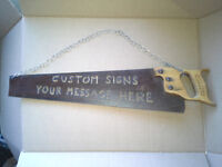 Saw Sign with Your Custom Message Kitchener / Waterloo Kitchener Area Preview