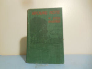 'Around Home by Peter MacArthur  vintage 1925 First Edition