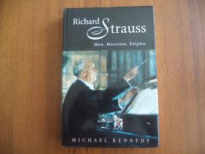 RICHARD STRAUSS man,musician,enigma / M.KENNEDY
