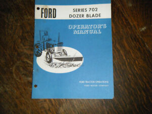 Ford  Series 702 Dozer Blade Operators Manual