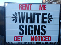 Rent Out Our WHITE Mobile Signs: Try Something Different!