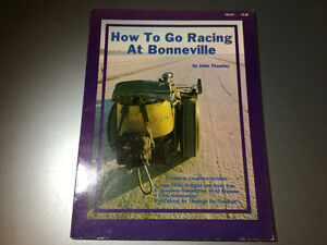 How To Go Racing At Bonneville Salt Flats by John Thawley 1980