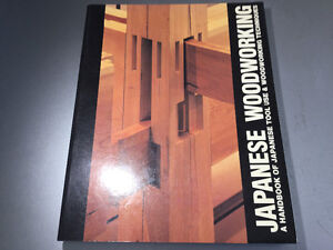 Japanese Woodworking A Handbook of Tool Use & Techniques