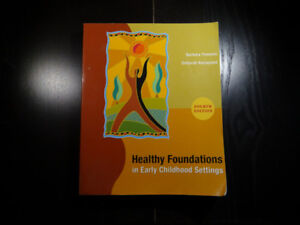 Healthy Foundations in Early Childhood Settings 4th Edition