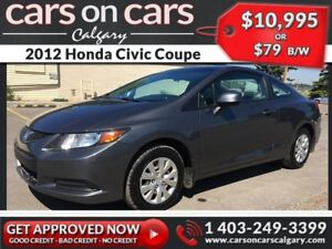2012 Honda Civic Coupe $79B/W INSTANT APPROVAL, DRIVE HOME TODAY