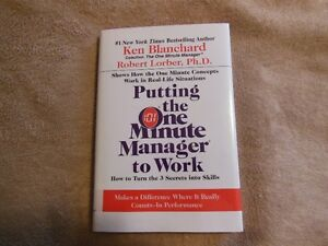 Putting The One Minute Manager To Work Ken Blanchard - HARDCOVER