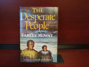 The Desperate People Hardcover – June, 1959 by F. Mowat (Author)