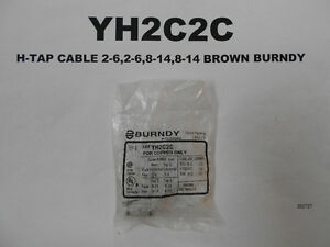 YH2C2C - H-TAP CABLE 2-6,2-6,8-14,8-14 BROWN BURNDY West Island Greater Montréal image 1