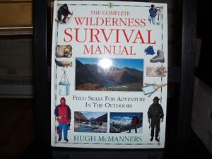 The Complete Wilderness Survival Manuel