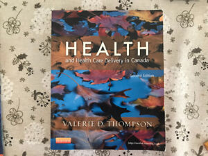 Health & Healthcare Delivery in Canada 2nd Ed.