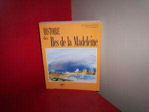 HISTOIRE DES ILES DE LA MADELEINE