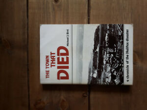 The Town that Died book.   A Chronical of the Halifax Disaster.