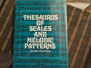 Thesaurus Scales & of Melodic Patterns - Slonimsky