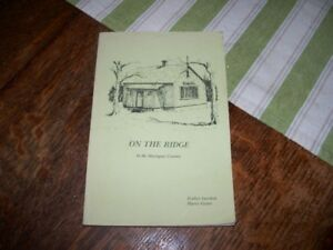 1975 Book On the Ridge  In The Mactaquac Country by Gordon Grant