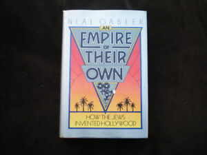An Empire of Their Own * How The Jews Invented Hollywood *