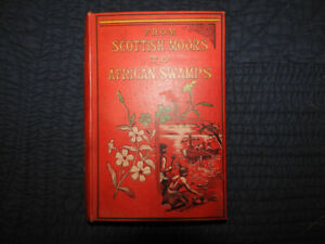 Book - From Scottish Moors to African Swamps