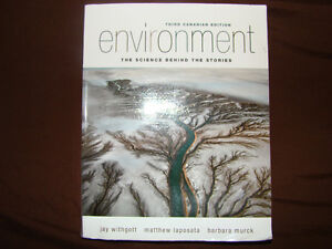 Environment: The Science Behind the Stories 3rd Edition Textbook