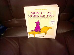 Livre documentaire MON CHAT CHEZ LE PSY Tome 2 NEUF