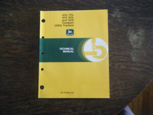 John Deere 670, 770, 870, 970  Utility Tractors Technical Manual