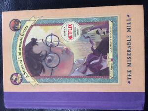 A Series of Unfortunate Events Book 4: The Miserable Mill